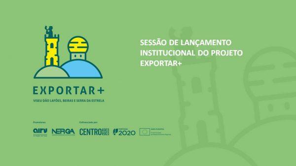 SESSÃO DE LANÇAMENTO INSTITUCIONAL DO PROJETO EXPORTAR +