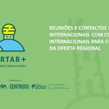 REUNIÕES E CONTACTOS EXPLORATÓRIOS INTERNACIONAIS COM CONSULTORES INTERNACIONAIS PARA CONHECIMENTO DA OFERTA REGIONAL